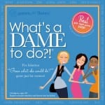 What's A Dame To Do?!- What A Great Game!