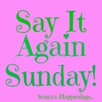 Say It Again Sunday- Life With Gracie – First Published July 7, 2012