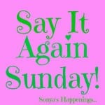 Say It Again Sunday- What's Your Nighttime Like?