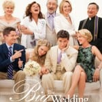The Big Wedding- Lionsgate's Upcoming Movie!