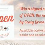 Win A Signed Copy Of Open By Craig Gross