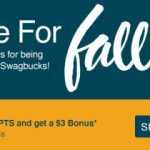 "It's ""Three for Fall"" And You'll Get $3 when you sign up for Swagbucks~"