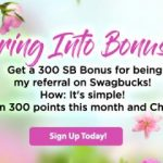 Get 300 bonus #SB when you sign up for #Swagbucks in April