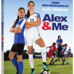 You Can #Win A Blu-Ray Copy Of Alex & Me – #Giveaway Ends 6-29  #AlexandMe #AlexMorgan