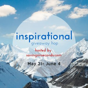 Enter to win a $25 Amazon or PayPal GC in the Inspirational Giveaway Hop ~ ends 6-4