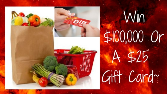 Enter To #Win a $25 Grocery Gift Card Instantly + $100,000